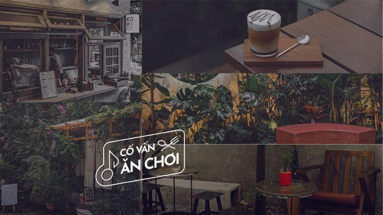 Cố Vấn Ăn - Chơi: 5 Ốc đảo cà phê xanh mát giữa Sài Gòn