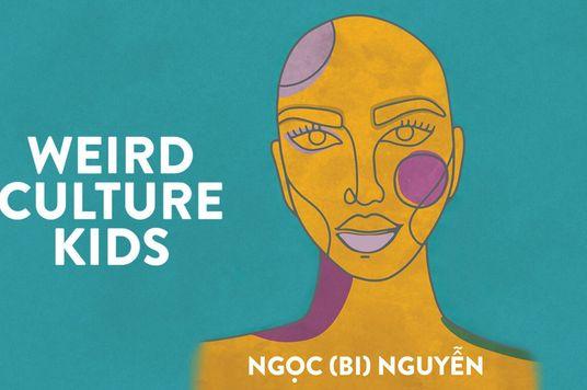 Ngọc Nguyễn: Soi chiếu lại hành trình định nghĩa bản thân qua hồi ký 'Weird Culture Kids'