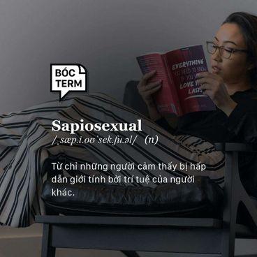 Bóc Term: Sapiosexual là gì? Người thông minh có bao giờ khiến bạn 'say nắng'?