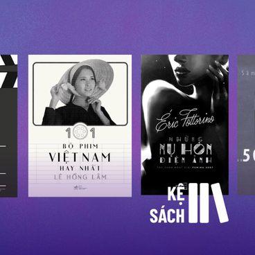 4 Cuốn sách giúp bạn hiểu về điện ảnh bằng ngôn ngữ văn chương