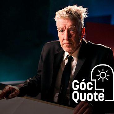 """David Lynch: """"Câu"""" ý tưởng như câu cá"""