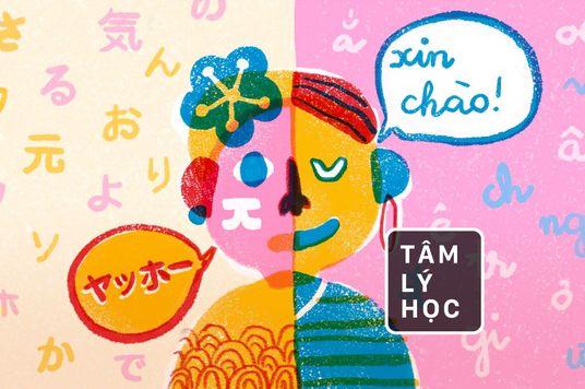 Vì sao ta thấy mình như một người khác khi nói ngoại ngữ?