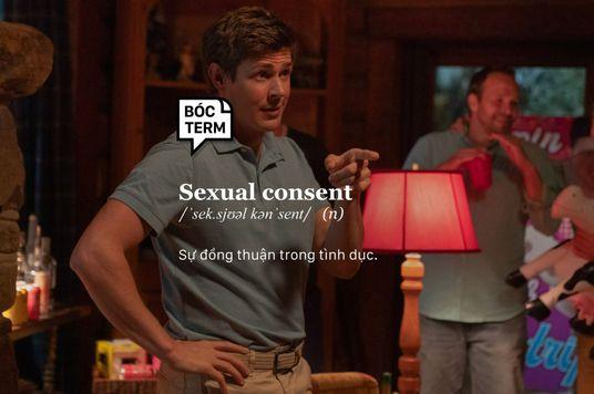 Bóc Term: Sexual consent - Im lặng không có nghĩa là đồng ý!