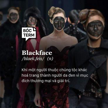 Bóc term: Blackface là gì? Vì sao nó phản cảm?