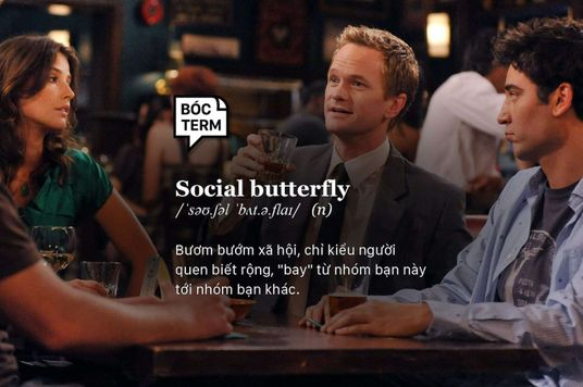 Bóc Term: Social Butterfly là gì? Bạn có thích góp mặt trong mọi cuộc vui?