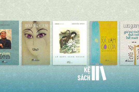 5 Tập thơ làm chỗ dựa tinh thần trong những ngày bất ổn