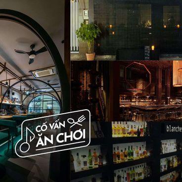 """Cố Vấn Ăn-Chơi: Không chỉ là """"đi-uống"""" với 4 quán bar mới ở quanh Sài Gòn"""