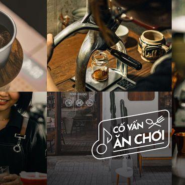 Đi đâu uống cà phê thủ công ở Sài Gòn?