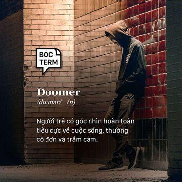 """Bóc Term: Doomer - Người chơi hệ """"hận đời"""""""