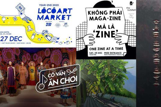 Cố Vấn Ăn-Chơi: 5 sự kiện nghệ thuật cuối năm nổi bật ở Sài Gòn