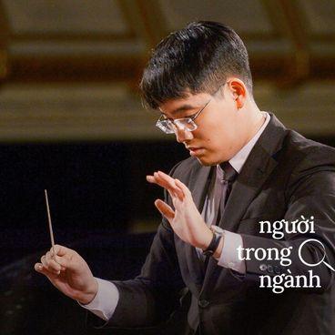 Nhạc trưởng Nguyễn Phú Sơn: Kỷ luật giúp ta sáng tạo có chọn lọc
