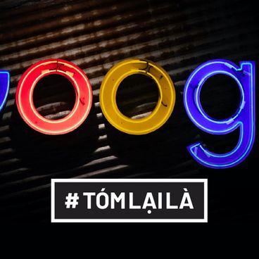 Tóm Lại Là: Tại sao Forbes bảo ta bỏ Google?
