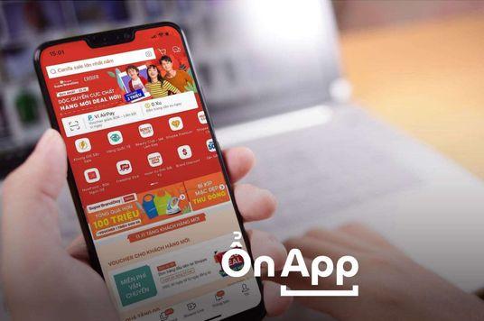 Ổn App: Mua sắm thông minh bằng cách hiểu thấu 5 app sau