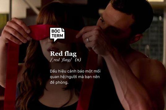 Bóc Term: Red flag là gì mà sao phải né?