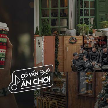 Cố Vấn Ăn-Chơi: 4 Quán cafe cho lần đầu ghé thăm Hà Nội