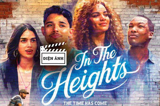 In The Heights - một bộ phim đáng đón chờ