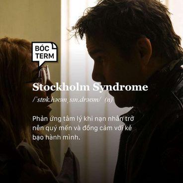 Bóc Term: Stockholm syndrome là gì? Vì sao ta yêu người bạo hành mình?