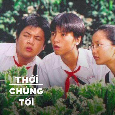 Thời Chúng Tôi: Bước vào vũ trụ Nguyễn Nhật Ánh