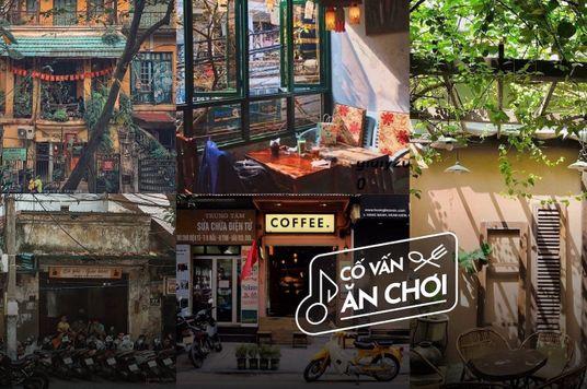 Mừng ngày mở cửa trở lại — 5 quán cà phê Hà Nội xưa nạp lại cảm hứng