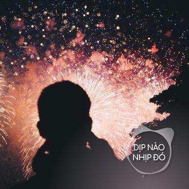Dịp Nào Nhịp Đó: Khi đếm ngược sang năm mới