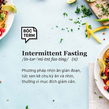 Bóc Term: Intermittent fasting là chế độ ăn uống hay một lối sống?