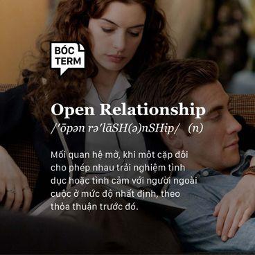 Bóc Term: Open relationship là gì? Vì sao cần tái định nghĩa tình yêu?