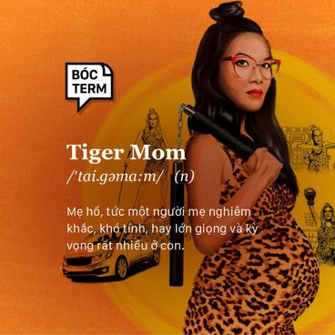 """Bóc Term: Tiger mom là gì? Vì sao """"sợ mẹ"""" là hiện tượng toàn châu Á?"""